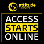 Our access information is approved by Attitude is Everything: Access Starts Online